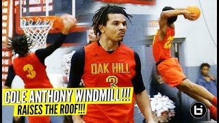 Cole Anthony WINDMILL & RAISES THE ROOF as Oak Hill Remains UNDEFEATED!!!