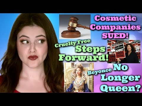 What's Up in Makeup NEWS! More Beauty Brands SUED! Global Steps To Cruelty Free! Beyonce Dethroned?