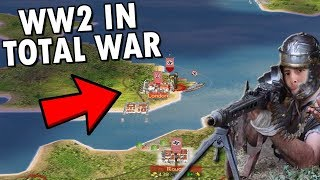 So They Added WW2 to Rome Total War And Its Amazing