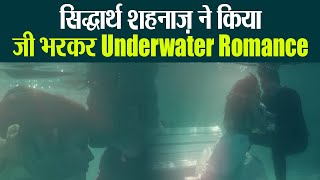 Download video Siddharth और Shehnaz ने अपने गाने Bhula Dunga में किया जमकर Underwater Romance ! | FilmiBeat