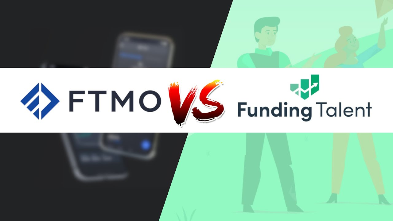 Download FTMO v Funding Talent: Best Prop Trading Firm (Q3 2021 Update)