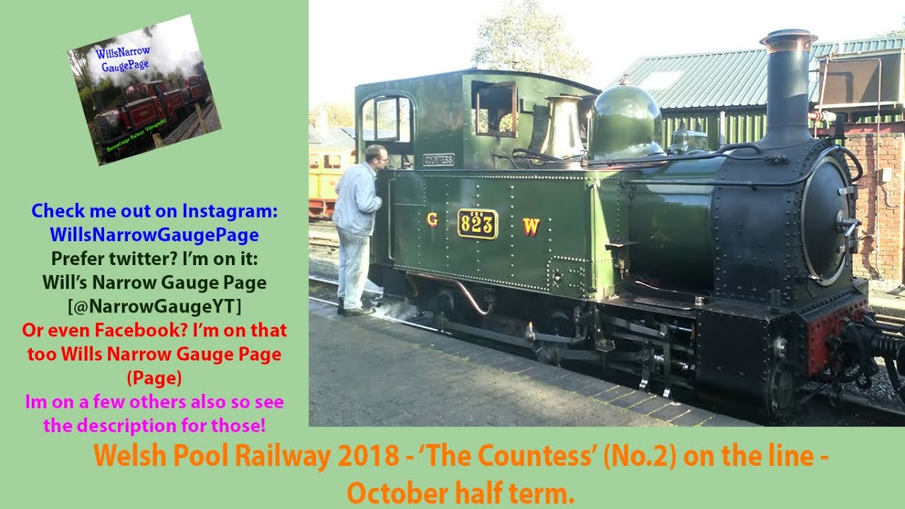 Download Welsh Pool Railway 2018 - 'The Countess' (No.2) on the line - October half term.