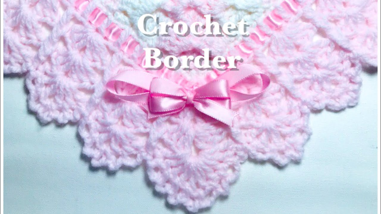 Easy Crochet Border For Any Crochet Or Knit Baby Blanket