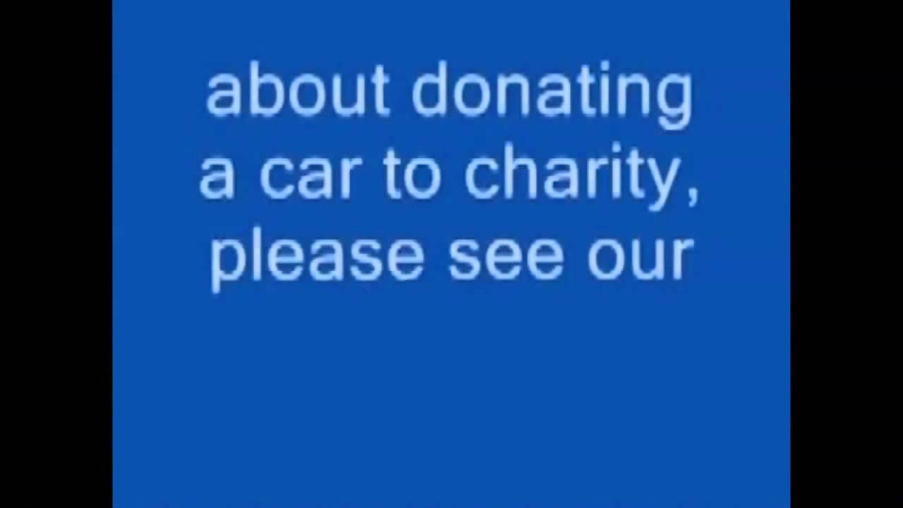 Donate Car To Charity California For Tax Credit 2015 - YouTube