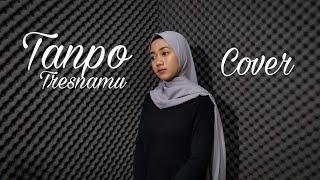 Tanpo Tresnamu - Eka Siti Wulandari Cover