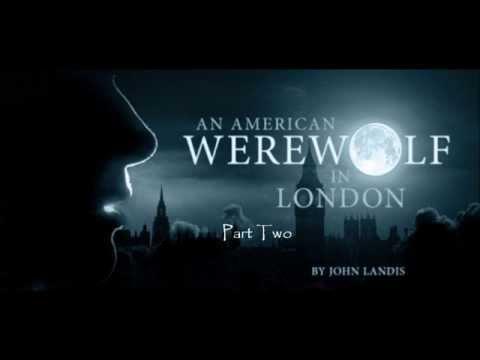 An American Werewolf In London Part 2