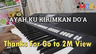 Video Ayah Ku Kirimkan Do'a -Cover keyboard Yamaha PSR S950 (upin Ipin) download MP3, 3GP, MP4, WEBM, AVI, FLV Agustus 2018