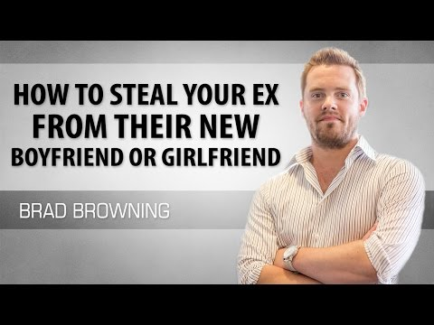 how to steal your ex from their new boyfriend or girlfriend (sneaky tricks revealed)