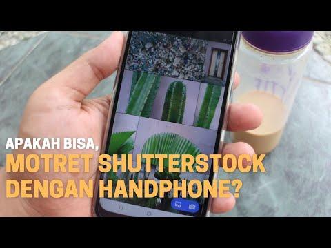 Motret Shutterstock Dengan Handphone, Apa Bisa?