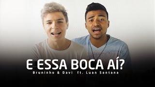 E Essa Boca Aí? Bruninho & Davi  ft. Luan Santana (Cover Renan Rodrigues e Fernandes)