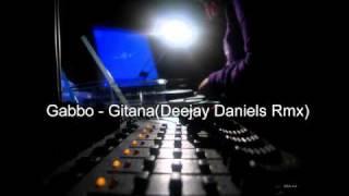 Gabbo - Gitana(Deejay Daniels Rmx)