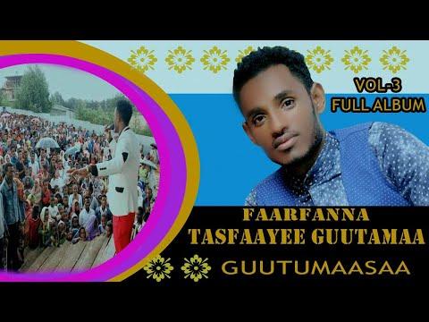 Faarfana Tasfaayee Guutamaa-Albbemii-3(vol-3) full