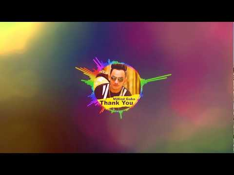 Thank You *Bass Boosted* - Millind Gaba | Latest Punjabi Songs 2017
