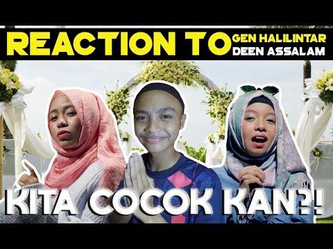 Reaction To Video Cover Gen Halilintar - DEEN ASSALAM