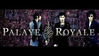 Palaye Royale - My new favorite band