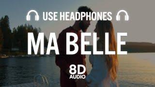 Ma Belle (8D AUDIO) - AP Dhillon (ft. Amari)