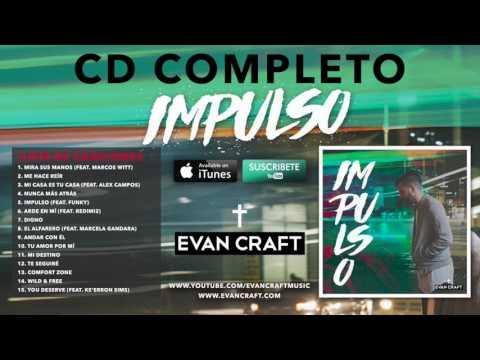 "Evan Craft - ""Impulso"" (CD COMPLETO)"