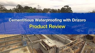 Cementitious Water Proofing with Drizoro - Bowens Product Review