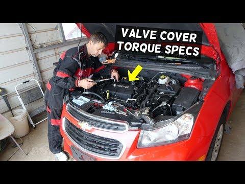 VALVE COVER TORQUE SPECS CHEVROLET CRUZE CHEVY SONIC 1.8 ENGINE