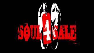 Soul 4 Sale - Fuck My Brain