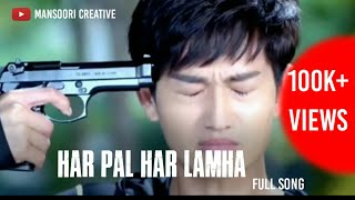 Har pal har lamha full song | Romantic mashup | Jo tu mera hamdard hai | Tiktok most viral song |