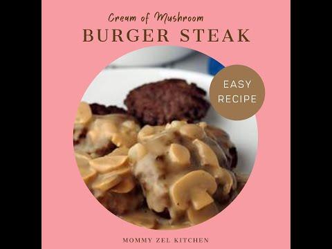 Very Easy Burger Steak Recipe Using Knorr Cream Of Mushroom