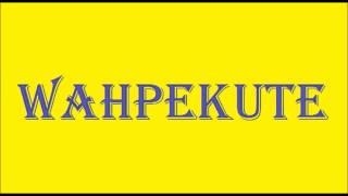 How To Pronounce WAHPEKUTE