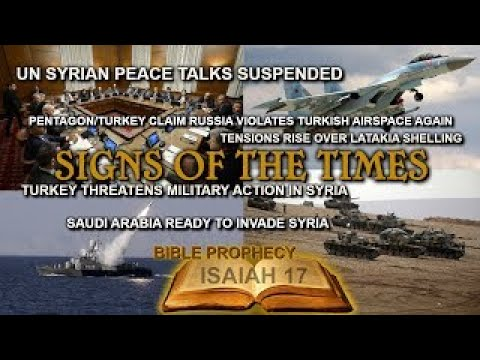 SYRIA: Turkey/Saudi Arabia Ready to Invade, Russian Air Strikes Continue, Peace Talks Coll