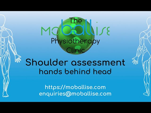 Shoulder assessment - hands behind head