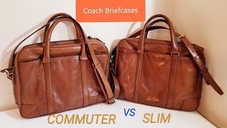 Coach Briefcases: Commuter Brief Versus Slim Brief!