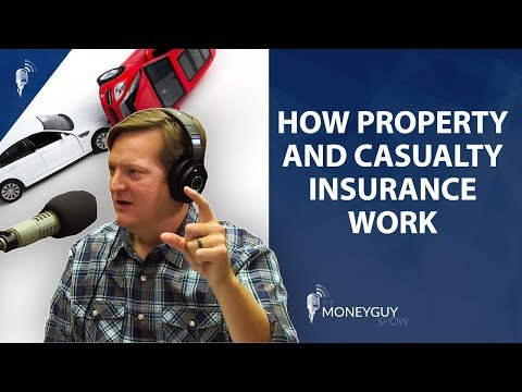 Property and Casualty Insurance Explained