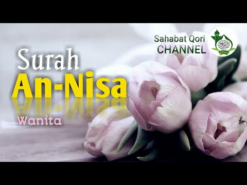 Baru Surat An-Nisa سورة النساء    Wanita   ayat 1-10