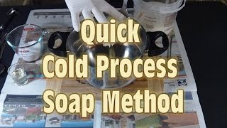 Quick Cold Process Soap Making Method