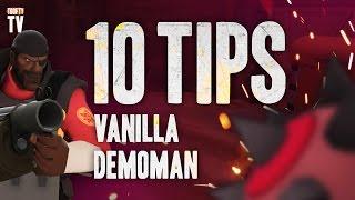 10 Tips for Vanilla Demoman