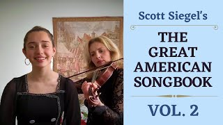 Scott Siegel's Great American Songbook Concert Series Volume 2
