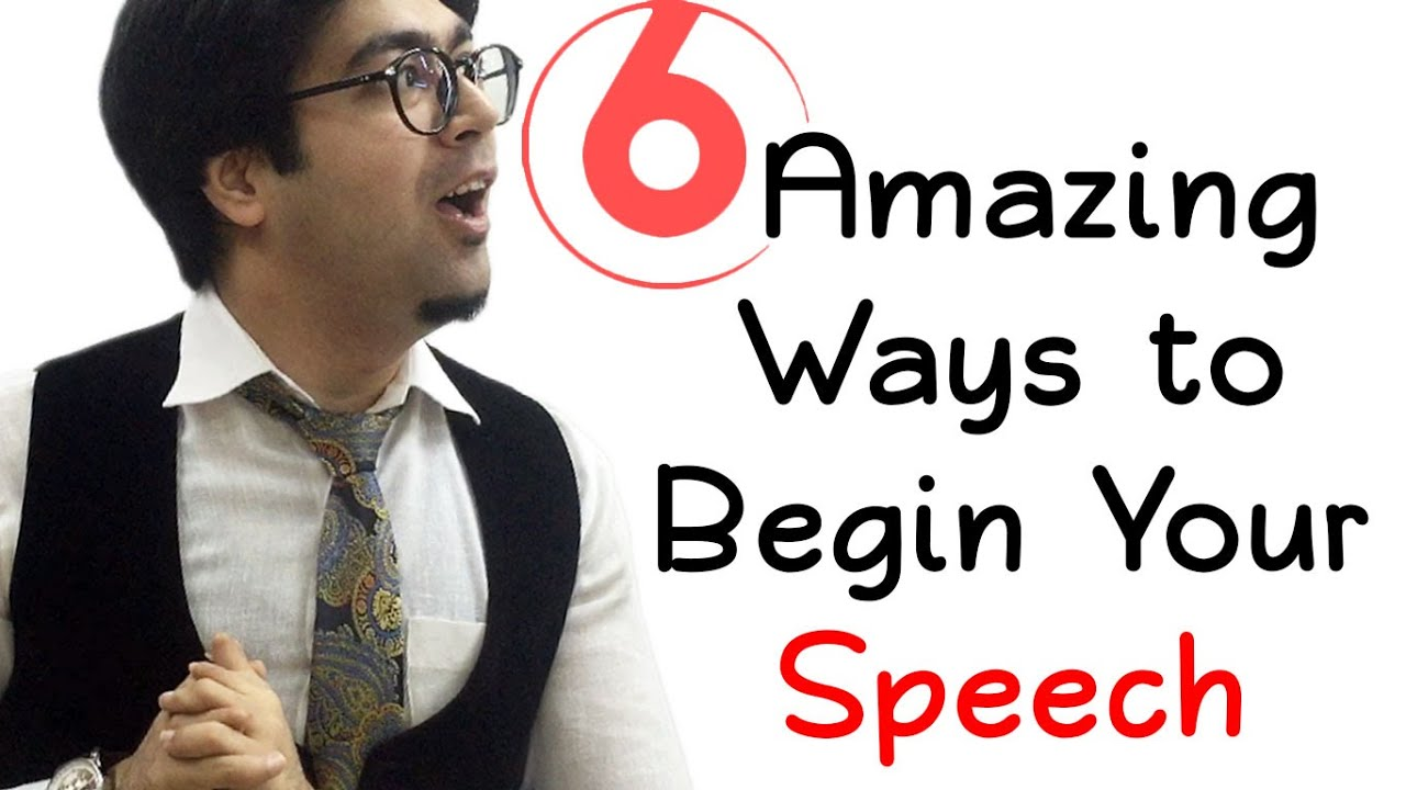 effective ways of starting speeches Here are seven excellent ways to establish credibility and capture your audience's attention in the first 60 seconds of a speech.