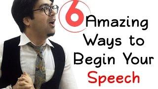 6 Amazing Ways to Begin Your Speech - Wabs Talk