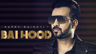 Baihood - Happy Raikoti | New Punjabi Song | Latest Punjabi Songs | Punjabi Music | Gabruu