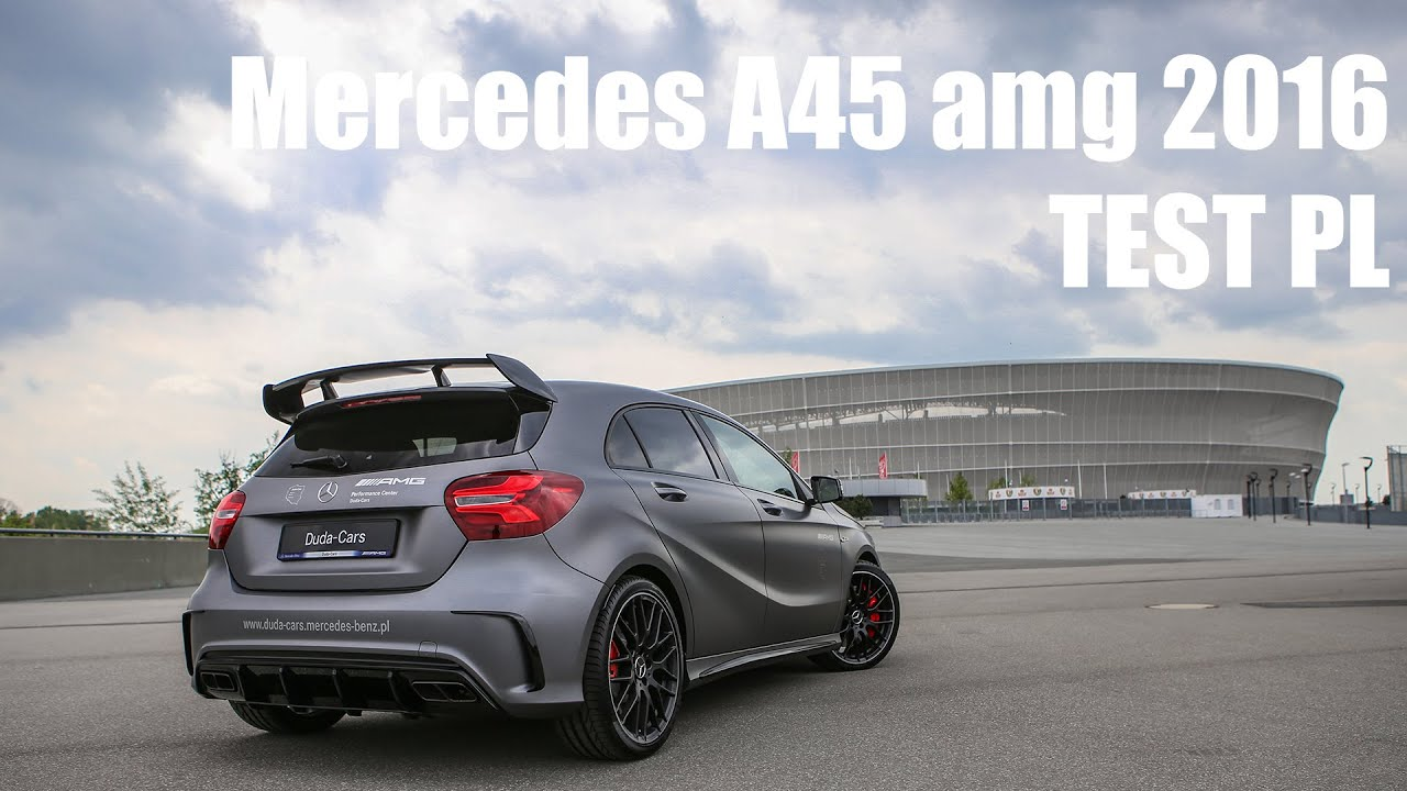 mercedes a45 amg 2016 test pl youtube. Black Bedroom Furniture Sets. Home Design Ideas