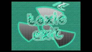 ToxicExit - Biohazard
