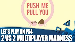 Push Me Pull You PS4 Gameplay: 4-player sausage madness