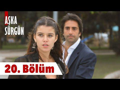 Aşka Sürgün 20. bölüm