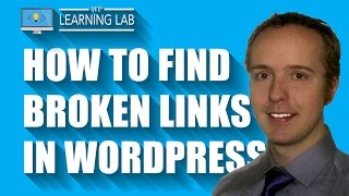 WordPress Broken Link Checker Plugin - Improve WordPress SEO & User Experience | WP Learning Lab