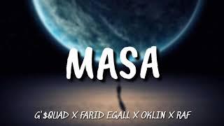 Gambar cover LAGU HIPHOP TERBARU G'$QUAD - 'MASA' [ LIRIK ]
