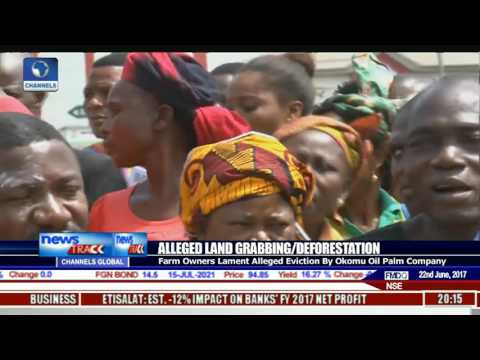Farm Owners Lament Alleged Eviction By Okomu Oil Palm Company