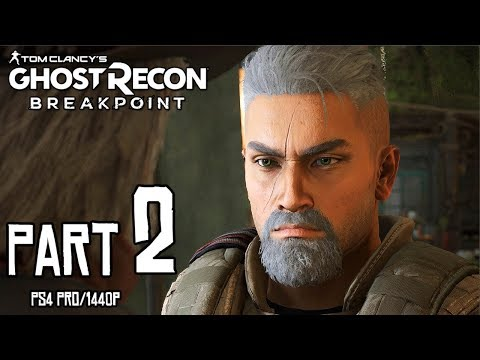 Ghost Recon BREAKPOINT Walkthrough PART 2 (PS4 Pro) No Commentary Gameplay @ 1440p ✔