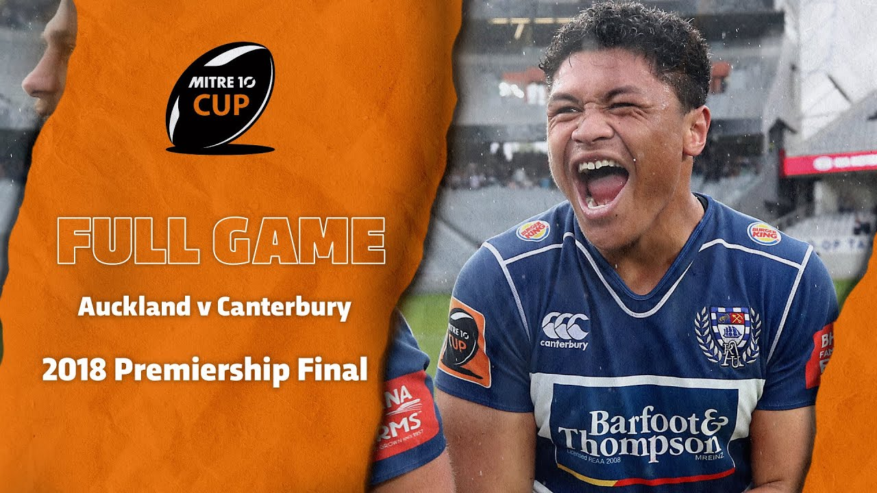 FULL GAME: Auckland v Canterbury 2018 Premiership Final