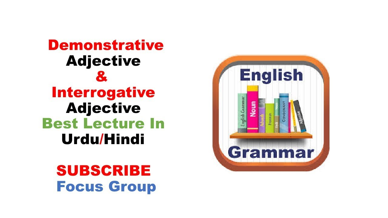 3 Demonstrative Adjective \u0026 Interrogative Adjective   Lecture 4 in  Urdu/Hindi - YouTube [ 720 x 1280 Pixel ]