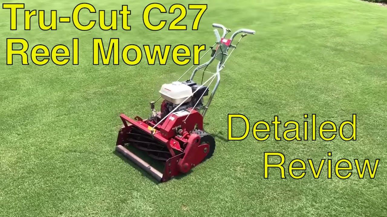 Tru Cut Reel Mower - Detailed Review