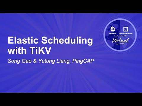 Elastic Scheduling with TiKV - Song Gao & Yutong Liang, PingCAP